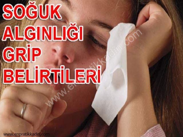 Grip ve Soğuk Algınlığının Belirtileri